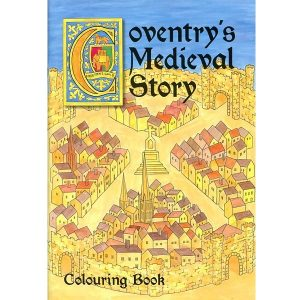 Coventry's Medieval Story Colouring Book