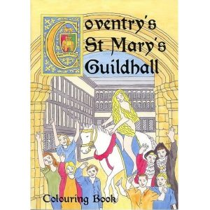 Coventry's St Mary's Guildhall Colouring Book