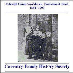 Foleshill Workhouse Punishment Book 1864-1900