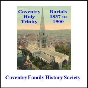 Holy Trinity , Coventry Burial Registers 1837 – 1900