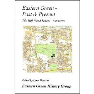 Eastern Green Past & Present – Tile Hill Wood School – Memories