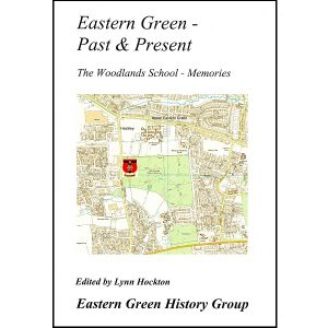 Eastern Green Past & Present – The Woodlands School – Memories